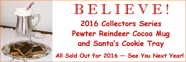 2016 Collectors Series Pewter Reindeer Cocoa Mug and Santa's Cookie Tray